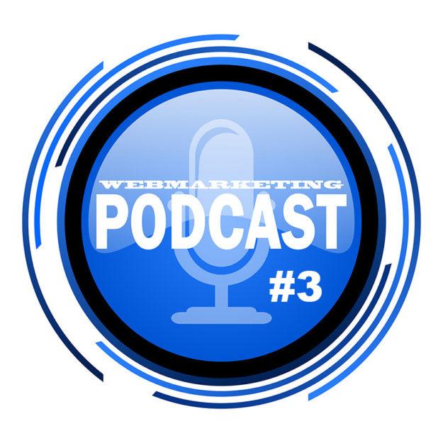 Podcast Webmarketing 003