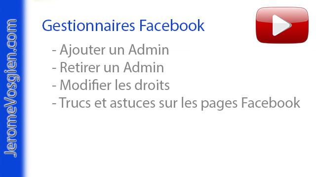 ajouter et retirer un gestionnaire de page facebook